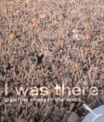 I Was There....Hard cover